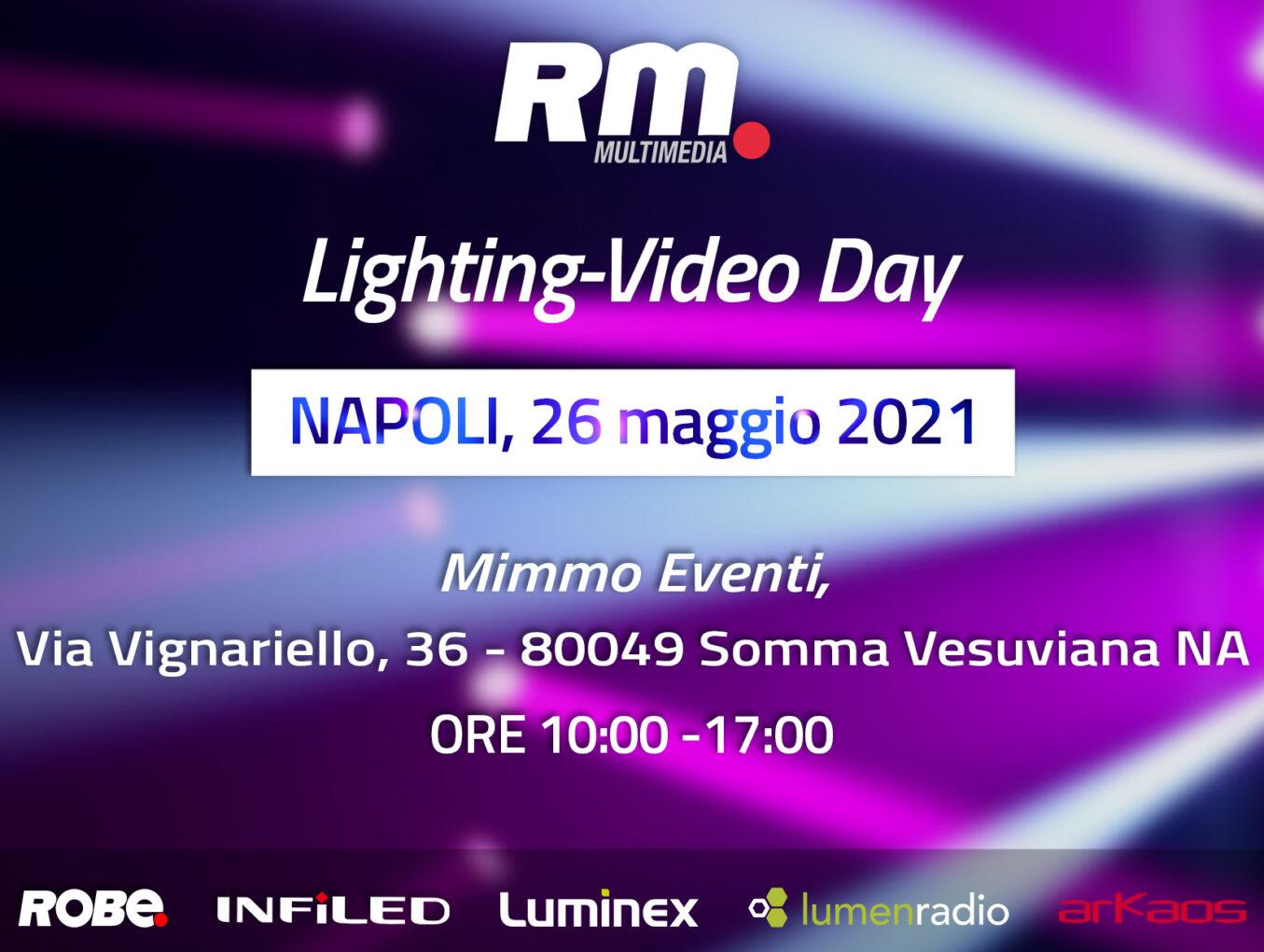 Roadshow Lighting-Video Day 2021: tappa a Napoli